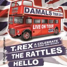 Damals – Tournee 2018 – T-Rex, Hello, The Rattles