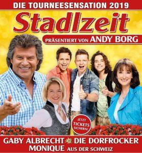 Andy Borg präsentiert: Stadlzeit-Tournee 2019