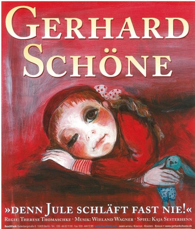 Gerhard Schöne – Denn Jule schläft fast nie!