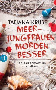 Meerjungfrauen morden besser: Lesung mit Tatjana Kruse