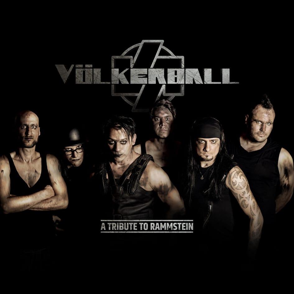Völkerball A tribute to Rammstein