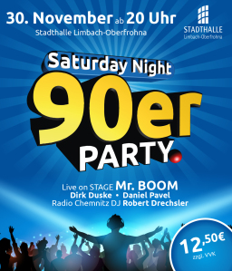 Saturday Night -DIE 90er Party in Limbach-Oberfrohna!-