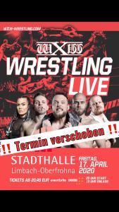 wXw We Love Wrestling – Aufgrund der aktuellen Situation wird die Veranstaltung verlegt.